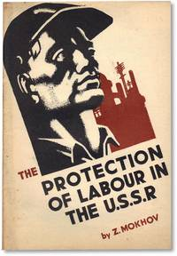 The Protection of Labour in the U.S.S.R.