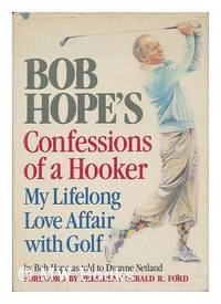 Confessions of a Hooker: My Lifelong Love Affair With Golf
