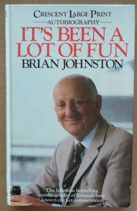 It's Been a Lot of Fun. The Hilarious bestselling autobiography of Britain's best-known...