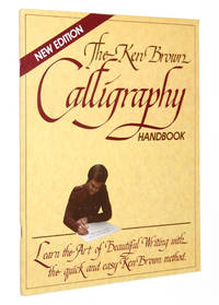 The Ken Brown Calligraphy Handbook by  Ken Brown - Paperback - First Edition - 1982 - from A&D Books and Biblio.co.uk