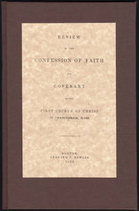 image of Review of the Confession of Faith and Covenant of the first Church of Christ in Framingham, Mass.