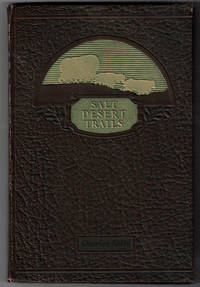Salt Desert Trails: A History of the Hastings Cutoff and other early trails which crossed the Great Salt Desert seeking a shorter road to California by  Charles Kelly - First edition - 1930 - from Ken Sanders Rare Books, ABAA (SKU: 58001)