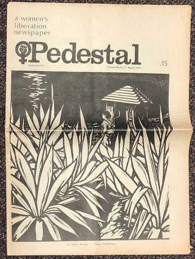 Vancouver: Pedestal Collective, 1971. Newspaper. 20p., folded tabloid newspaper, articles, calendar ...