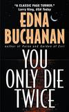 image of You Only Die Twice (Britt Montero Mysteries)