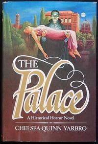 image of The Palace: An Historical Horror Novel [Count de Saint-Germain series]
