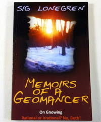 Memoirs of a Geomancer: On Gnowing. Rational or Irrational? No, Both!