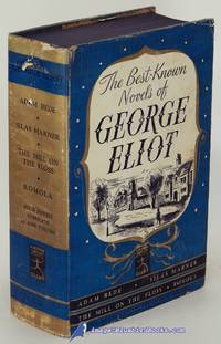 image of The Best-Known Novels of George Eliot: Adam Bede, The Mill on the Floss,  Silas Marner and Romola (Modern Library Giant #G51.1)