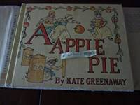 A Apple Pie by  Kate Greenaway  - Hardcover  - Reprint   - 1970  - from Gargoyle Books (SKU: 013070)