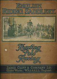 English Riding Saddlery by  Jabez Cliff - First Edition - 1926 - from Barter Books Ltd and Biblio.com