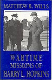 WARTIME MISSIONS OF HARRY L HOPKINS