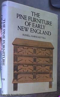 image of The Pine Furniture of Early New England