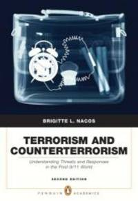 Terrorism and Counterterrorism (2nd Edition) by Brigitte L Nacos - 2007-07-09