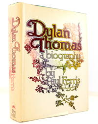 image of Dylan Thomas: A Biography