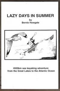 LAZY DAYS IN SUMMER 4500km Sea Kayaking Adventure from the Great Lakes to  the Atlantic Ocean