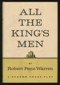 All the King's Men: A Play