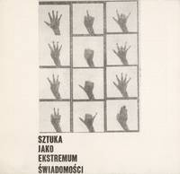 image of Sztuka Jako Ekstremum Świadomości. Wystawa Grafiki i Fotografii [Art as extreme consciousness. Exhibit of Photography and graphic art]