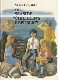 The Seaside 'Children's Republic'