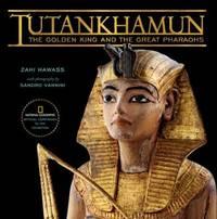 Tutankhamun : The Golden King and the Great Pharaohs