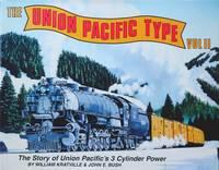 THE UNION PACIFIC TYPE Volume II
