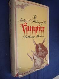 Natural History of the Vampire