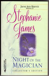 Night of the Magician - Collector's Edition by  Stephanie (Jayne Ann Krentz) James - Paperback - Reprint - 1999 - from Mirror Image Book and Biblio.co.uk