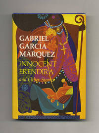 Innocent Eréndira And Other Stories  - 1st US Edition/1st Printing