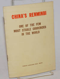 China's Renminbi One of the Few Most Stable Currencies in the World