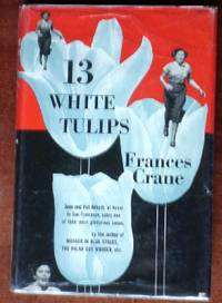 13 White Tulips by Crane, Frances - 1953
