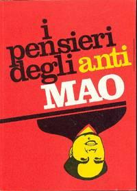 I pensieri degli anti Mao