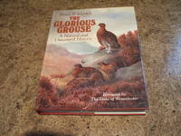 The Glorious Grouse - A Natural And Unnatural History