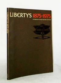 Liberty's 1875-1975 An Exhibition to Mark the Firm's Centenary by Various Authors - Paperback - 1st Edition - 1975 - from Adelaide Booksellers (SKU: BIB313666)