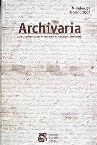 image of Reading, Reporting, and Remembering: A Casestudy of the Maryknoll Sisters' Diaries. Essay in Archivaria. the Journal of the Association of Canadian Archivists Number 57 Spring 2004