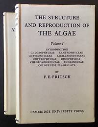 The Structure and Reproduction of Algae (2 Vols.)