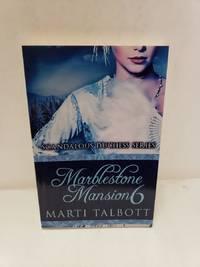 Marblestone Mansion, Book 6: (Scandalous Duchess Series)
