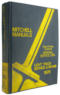 National Service Data Light Truck Service and Repair, 1976 (Mitchell Manuals)