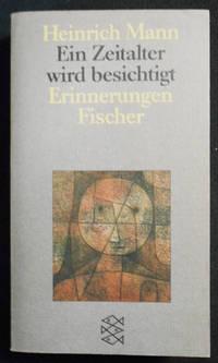 image of Ein Zeitalter Wird Besichtigt; Mit einem Nachwort von Klaus Schröter und einem Materialienanhang, zusammengestellt von Peter-Paul Schneider