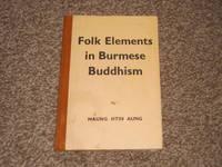Folk Elements in Burmese Buddhism