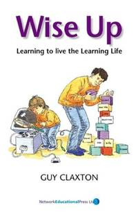 image of Wise Up: Learning to Live the Learning Life (Visions of Education S.)
