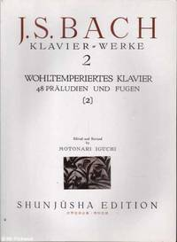 J.S. Bach 48 Preludes & Fugues by Motonari Iguchi (Ed.) - Hardcover - Edition Unstated - 1994 - from Mr Pickwick's Fine Old Books and Biblio.com