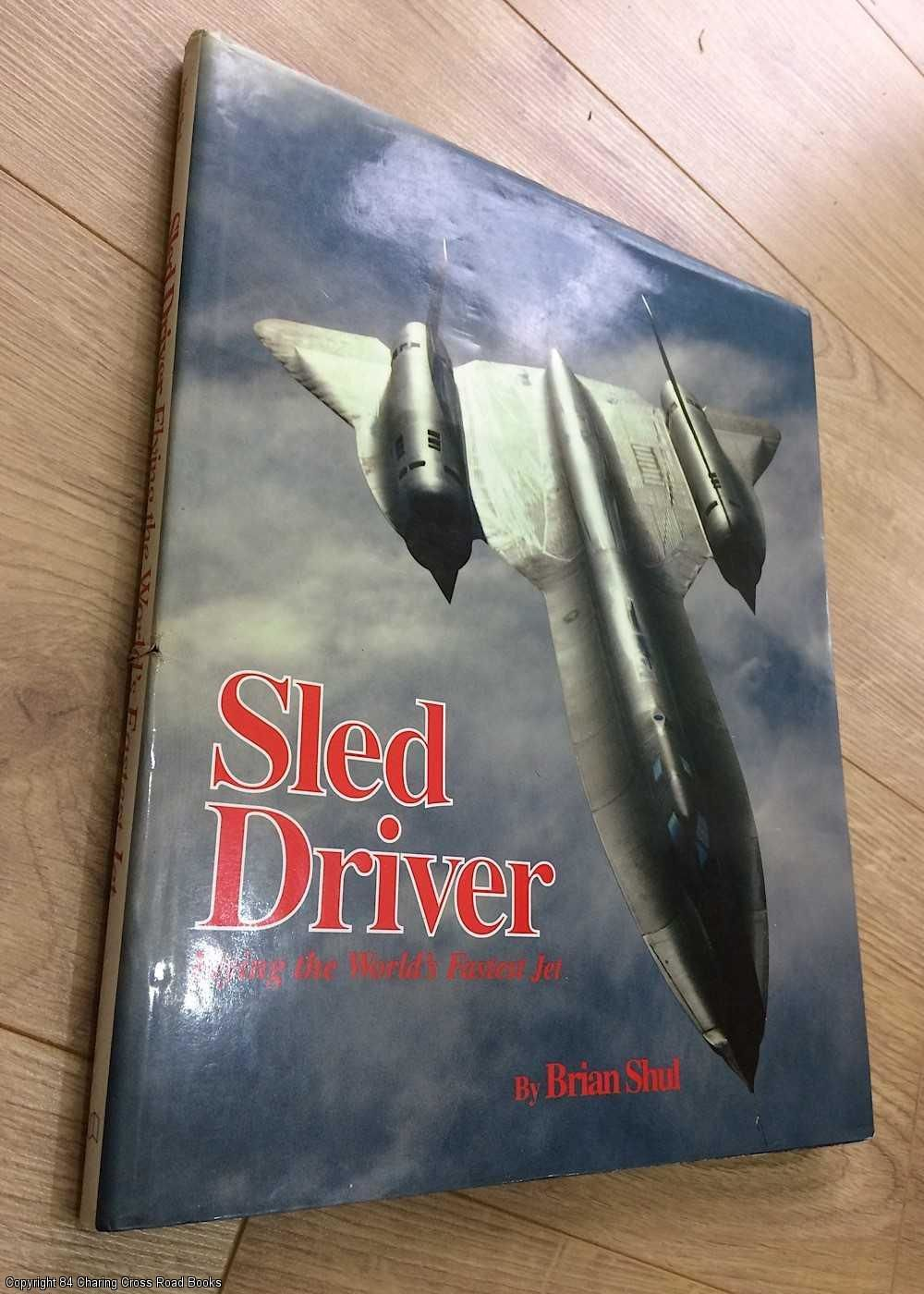 9781857800029 - Sled Driver: Flying the World's Fastest