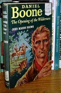 Daniel Boone The Opening of the Wilderness