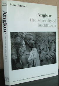 Angkor: The Serenity of Buddhism