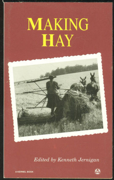 MAKING HAY, Jernigan, Kenneth editor