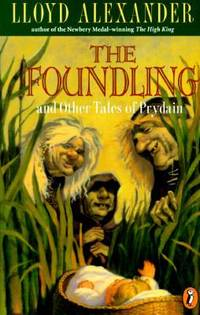 The Foundling : And Other Tales of Prydain
