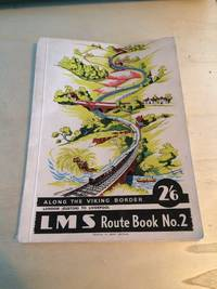 image of Along the Viking Border: London (Euston) to Liverpool (L M S Route Book No. 2)