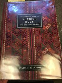 AN INTRODUCTION TO KURDISH RUGS AND OTHER WEAVINGS [SIGNED]