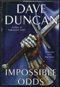 Impossible Odds. A Chronicle of the King's Blades
