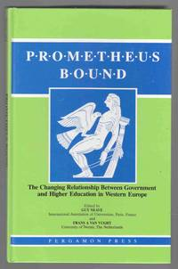 Prometheus Bound The Changing Relationship between Government and Higher  Education in Western Europe