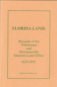 Florida Land: Records of the Tallahassee and Newnansville, 1825-1892