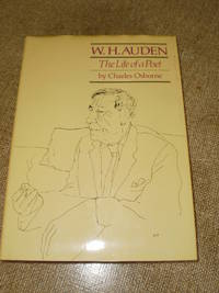 W.H.Auden The Life of a Poet - First Edition 1980